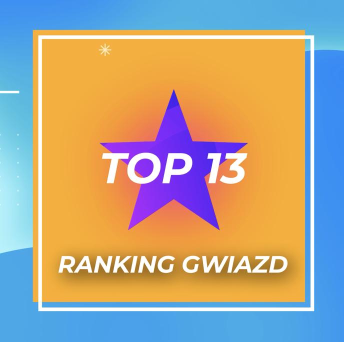 TOP 13 - ranking gwiazd